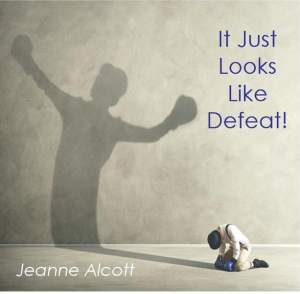 Image of IT JUST LOOKS LIKE DEFEAT! **Download Only** -- Aired October 1-5, 2018