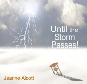 Image of UNTIL THE STORM PASSES! CD -- Aired August 23-27, 2021