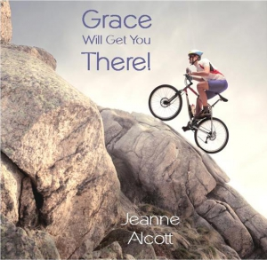 Image of GRACE WILL GET YOU THERE! CD -- Airing March 5-9, 2018