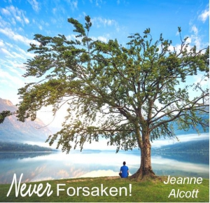 Image of NEVER FORSAKEN! **Download Only** -- Airing May 14-18, 2018