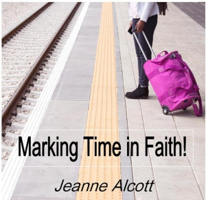 Image of MARKING TIME IN FAITH! CD -- Airing July 16-20, 2018