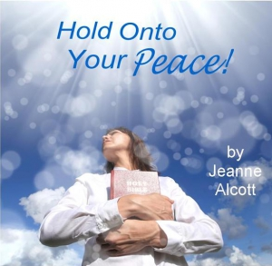 Image of HOLD ONTO YOUR PEACE! CD -- Aired January 21-25, 2019