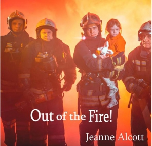 Image of OUT OF THE FIRE! CD -- Aired March 11-15,2019
