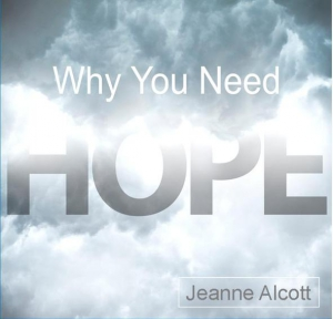 Image of WHY YOU NEED HOPE! **Download Only** -- Aired September 9-13, 2019