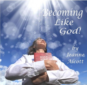 Image of BECOMING LIKE GOD! **Download Only** -- Airing October 21-25, 2019