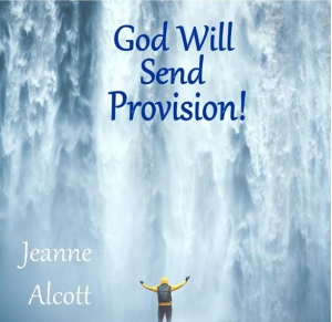 Image of GOD WILL SEND PROVISION! CD -- Aired JANUARY 6-10, 2020