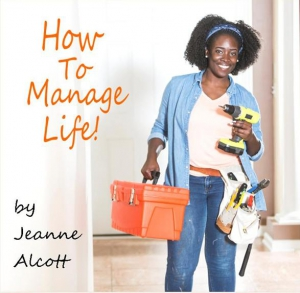 Image of HOW TO MANAGE LIFE! **Download Only** -- Airing January 13-17, 2020