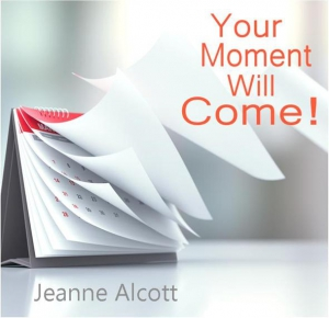 Image of YOUR MOMENT WILL COME! CD -- Aired January 27-31, 2020