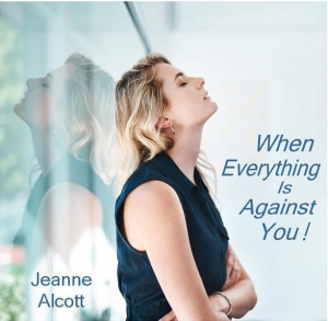 Image of WHEN EVERYTHING IS AGAINST YOU! CD -- Aired May 25-29, 2020