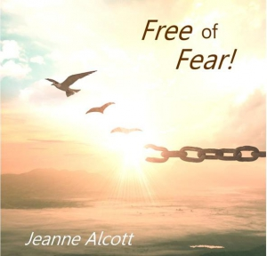 Image of FREE OF FEAR! CD Aired June 28 - July 2, 2021