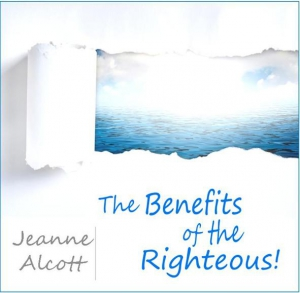 Image of THE BENEFITS OF THE RIGHTEOUS! CD -- Airing September 6-10, 2021