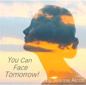 Image of YOU CAN FACE TOMORROW! CD -- Airing September 13-17, 2021