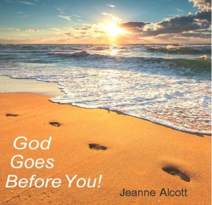 Image of GOD GOES BEFORE YOU! CD Signed by Jeanne Alcott