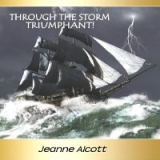 Image of THROUGH THE STORM TRIUMPHANT! 4CDS