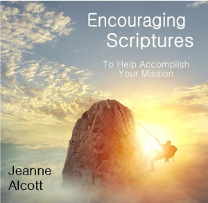 Image of Encouraging Scriptures:  To Help Accomplish Your Missionby Jeanne Alcott