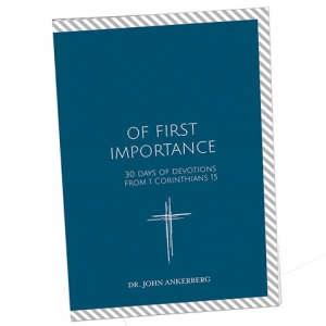 Image of Of First Importance: 30 Days of Devotions from 1 Corinthians 15