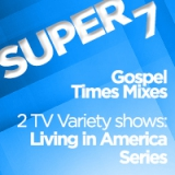 Image of Super 7 Download Package #2 -  Gospel Time Mixes