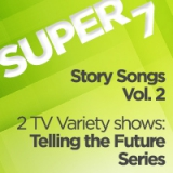 Image of Super 7 Download Package #4 -  Story Songs Volume 2