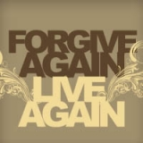 Image of FORGIVE AGAIN LIVE AGAIN CD SERIES WITH HEALED WITHOUT SCARS BOOK