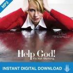 Image of Help God! It's Not Working 2 CD Download