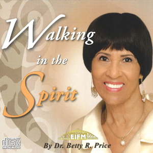 Image of Walking In The Spirit CDS