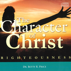 Image of The Character of Christ Righteousness