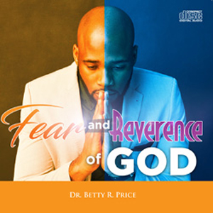 Image of Fear & Reverence Of God CDS