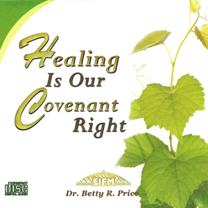 Image of Healing Is Our Covenant Right 4-CDS