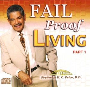 Image of Fail Proof Living Pt. 1