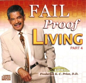 Image of Fail Proof Living Pt. 4