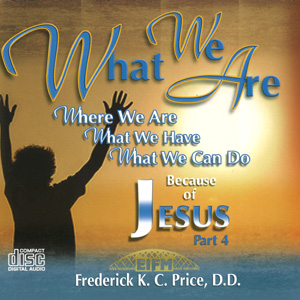 Image of What We Are Because of Jesus P4