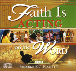 Image of Faith is Acting on the WORD