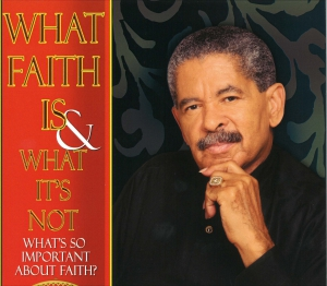 Image of What Faith Is And What It's Not 4-DVD