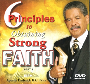 Image of 6 Principles to Strong Faith Pt. 1 2-DVD
