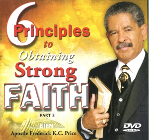Image of 6 Principles to Strong Faith Pt. 3 2-DVD