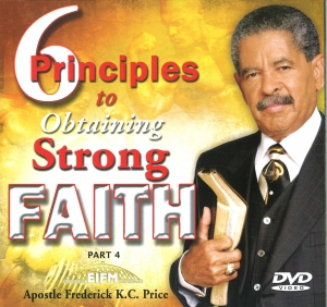 Image of 6 Principles to Strong Faith Pt. 4 3-DVD