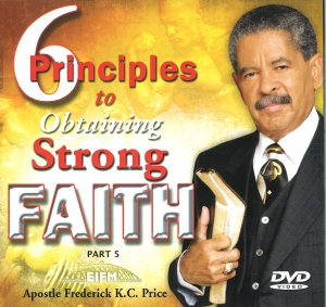 Image of 6 Principles to Strong Faith Pt. 5 2-DVD