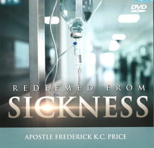 Image of Redeemed from Sickness DVD Set