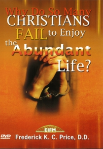 Image of Why Do Christians Fail To Enjoy The Abundant Life? 2 DVD Set