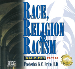 Image of Race,Religion & Racism Religion Pt 3A 12CD