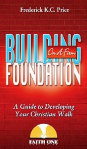 Image of Building On A Firm FoundationE-Book