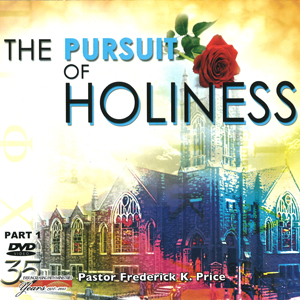 Image of The Pursuit Of Holiness Pt. 1 10-DVD