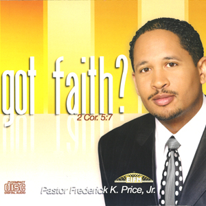 Image of Got Faith? 2 CD Set