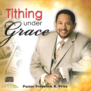 Image of Tithing Under Grace 3 CDS