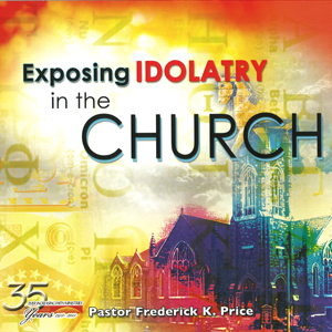 Image of Exposing Idolatry in the Church2CD/1DVD Set
