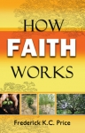 Image of HOW FAITH WORKS