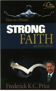 Image of How to Obtain Strong Faith Six Principles (40Yr)