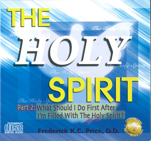 Image of What Should I Do After I'm Filled With The Holy Spirit? Part 2
