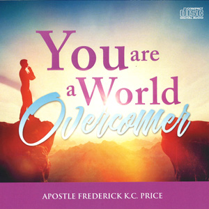 Image of You Are a World Overcomer