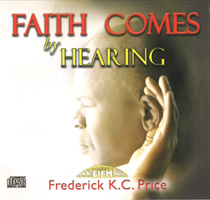 Image of Faith Comes by HEARING